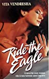 Ride the Eagle, Vita Vendresha, 0373970455