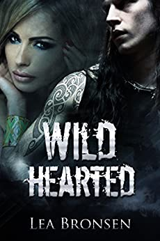 Wild Hearted by [Bronsen, Lea]