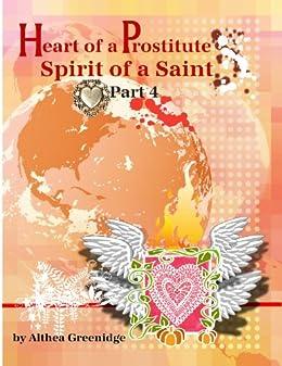 Heart of a Prostitute Spirit of a Saint