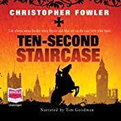 Ten-Second Staircase: Bryant and May, Book 4 | Christopher Fowler