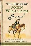 The Heart of John Wesley's Journal, John Wesley, 1598563009
