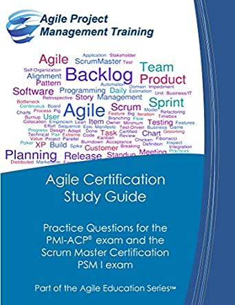 agile acp exam Prep course for pmis agile certified practitioner (pmi-acp)® exam  the broad  range of knowledge and skills required for the pmi® agile certification exam.