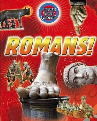 Romans (Weird True Facts)