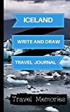 Best Iceland  Books - Iceland Write and Draw Travel Journal: Use This Review