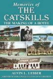 img - for Memories of the Catskills: The Making of a Hotel book / textbook / text book