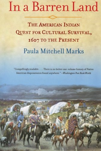 In a Barren Land: The American Indian Quest for Cultural Survival, 1607 to the Present