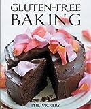 Gluten-Free Baking, Phil Vickery, 1554078113