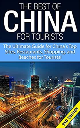 amazon   the best of china for tourists 2nd edition