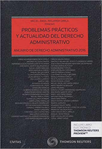 Problemas prácticos y actualidad del derecho administrativo ...