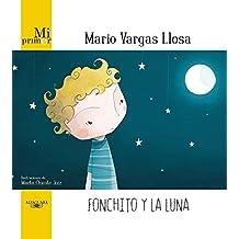 Fonchito y la luna (Spanish Edition)