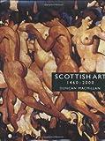 Scottish Art, 1460-2000, Duncan Macmillan, 1840182555