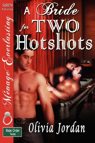 A Bride for Two Hotshots [The Male Order, Texas Collection]