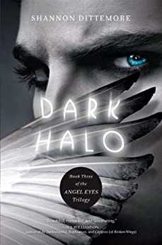 Dark Halo (An Angel Eyes Novel) by [Dittemore, Shannon]