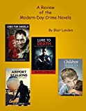 img - for A Review of the Modern-Day Crime Novels By Blair London book / textbook / text book