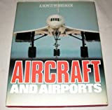Aircraft and Airports, Donald Clarke, 0668045582