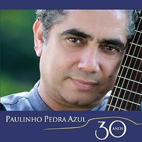 Amazon.com: Chico, O Imortal: Paulinho Pedra Azul: MP3