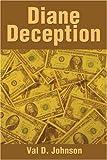 Diane Deception, Val Johnson, 059521889X