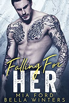 Falling For Her by [Ford, Mia, Winters, Bella]
