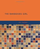 The Barbadoes Girl, Hofland, 1434644855