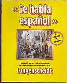 Langenscheidts Cassetten-Schnellkurs: Se Habla Espanol