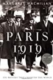 Paris 1919: Six Months That Changed the World by MacMillan, Margaret Published by Random House 1st (first) edition (2002) Hardcover