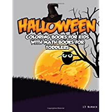 Halloween Coloring Books For Kids : With Math Books For Toddlers