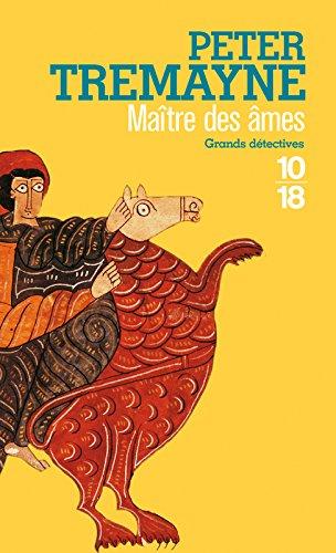 Maître des âmes (Anglais) Poche – 4 mars 2010 Peter TREMAYNE Hélène PROUTEAU 10 X 18 2264049634
