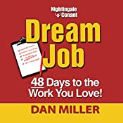 Dream Job: 48 Days to the Work You Love! | Dan Miller