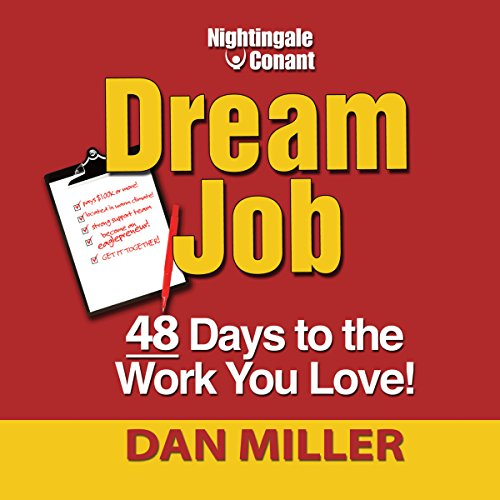 Dream Job: 48 Days to the Work You Love!