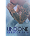 Undone (Unbreakable Book 2)