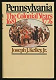 img - for Pennsylvania, the colonial years, 1681-1776 book / textbook / text book