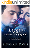 Light of a Thousand Stars (True Calling Book 4)