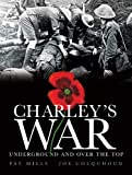 Charley's War (Vol. 6): Underground and Over the Top
