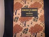 img - for Demeures Et Jardins En France book / textbook / text book