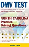 North Carolina DMV Permit Test: 200 Drivers Test Questions, including Teens Driver Safety, Permit practice tests,   defensive driving test and the new 2018 driving laws
