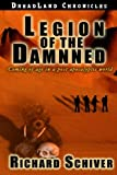 img - for Legion of the Damned: Coming of age in a post apocalyptic world. (Dreadland Chronicles) (Volume 3) book / textbook / text book