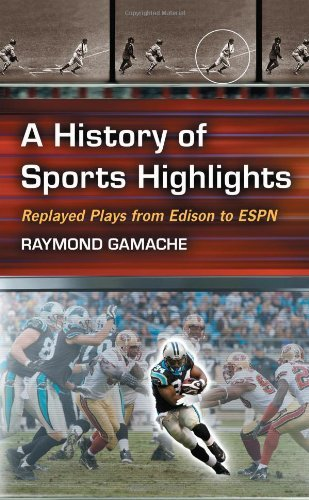 Amazon Com A History Of Sports Highlights Replayed Plays From