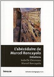 L'abécédaire de Marcel Roncayolo : Entretiens