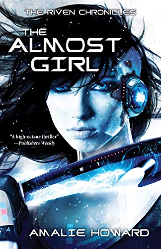 (The Almost Girl (Riven Chronicles))