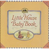 The Little House Baby Book by Laura Ingalls Wilder (1900-05-03)