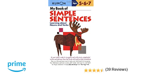 My Book of Simple Sentences: Learning about Nouns and Verbs (Kumon ...