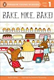 img - for Bake, Mice, Bake! (Penguin Young Readers, Level 1) book / textbook / text book