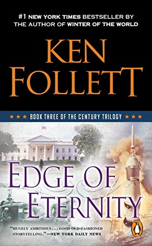 - Edge of Eternity: Book Three of the Century Trilogy
