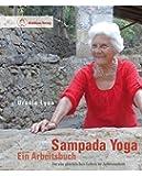 Sampada Yoga - Ein Arbeitsbuch