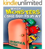 Children'S Books:When Monsters Come Out to Play. Bedtime stories,Rhyming Books for Children. (Monster Books For Kids Book 1)