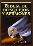 Biblia de bosquejos y sermones: Génesis 12-50 (Biblia de bosquejos y sermones A.T.) (Spanish Edition)