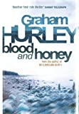 Blood and Honey by Graham Hurley front cover