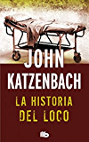 La historia del loco: Edición limitada