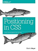 Positioning in CSS: Layout Enhancements for the Web Front Cover