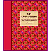101 Quilt Designs: A picture book of colorful quilts